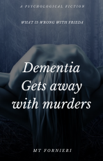 Dementia Gets Away With Murders