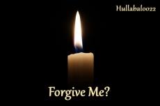 Forgive Me?