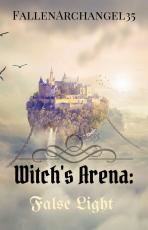 Witch's Arena: False Light