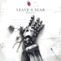 Leave A Scar: Rebirth/Reunion