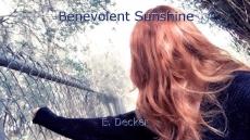 Benevolent Sunshine