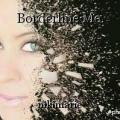 Borderline Me.