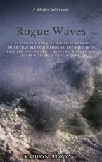 Rogue Waves- A Whisper Sisters Story