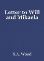 Letter to Will and Mikaela