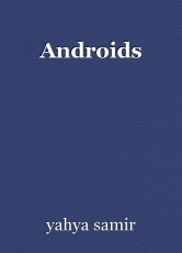 Androids