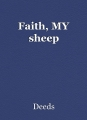 Faith, MY sheep