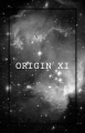 ORIGIN XI