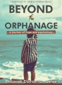 Beyond The Orphanage: A Journey of Hope And Aspirations