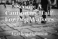 Scoop: A Cautionary 'Tail' For Dog Walkers