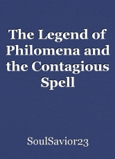 The Legend of Philomena and the Contagious Spell
