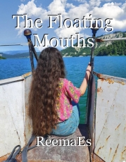 The Floating Mouths