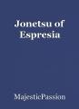 Jonetsu of Espresia