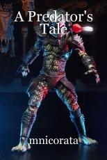 A Predator's Tale
