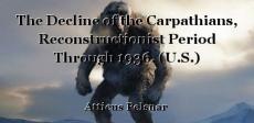 The Decline of the Carpathians, Reconstructionist Period Through 1936. (U.S.)