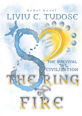 The survival of a civilization. The Ring of Fire