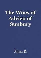 The Woes of Adrien of Sunbury