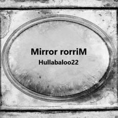 Mirror rorriM