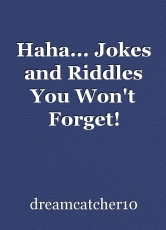 Haha... Jokes and Riddles You Won't Forget!