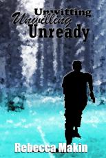 unwitting, unwilling, unready
