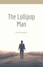 The Lollipop Man