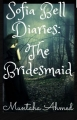 Sofia Bell Diaries : The Bridesmaid