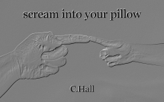 scream into your pillow