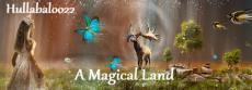 A Magical Land