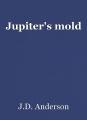 Jupiter's mold