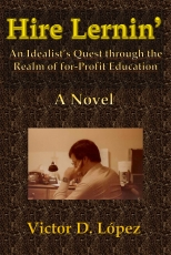 Hire Lernin': An Idealist's Quest Through the Realm of for-Profit Education