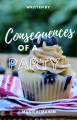 Consequences of a Party