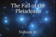 The Fall of the Pleiadeans