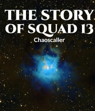 The tales of squad 13