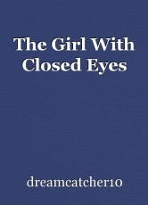 The Girl With Closed Eyes