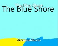 The Blue Shore