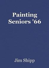 Painting Seniors '66