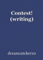 Contest! (writing)