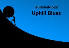 Uphill Blues