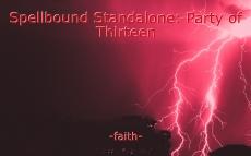 Spellbound Standalone: Party of Thirteen
