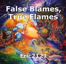 False Blames, True Flames