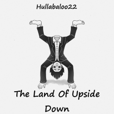 The Land Of Upside Down
