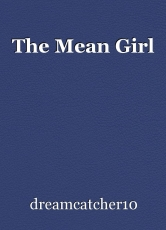 The Mean Girl