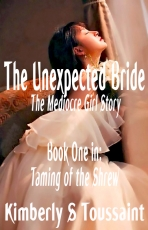 The Unexpected Bride-Book One in: Taming of the Shrew