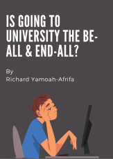 Is Going To University The Be-All & End-All?