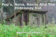 Pop's, Nona, Harris And The Hideaway Hut