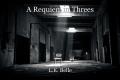 A Requiem in Threes