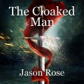 The Cloaked Man
