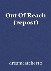 Out Of Reach (repost)