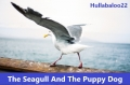 The Seagull And The Puppy Dog