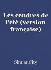 Les cendres de l'été (version française)