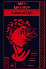 A man of light